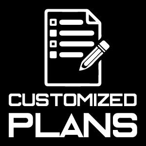Customized Plans